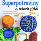 (Nejen) SUPERPOTRAVINY